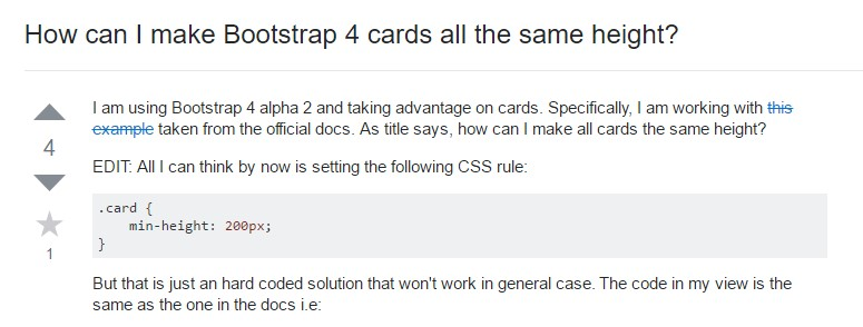 Insights on  just how can we  develop Bootstrap 4 cards just the  identical tallness?